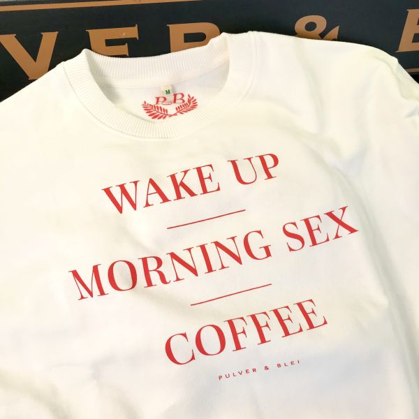 Wake Up - Morning Sex - Sweater