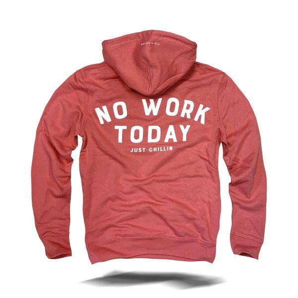 No Work Hoodie